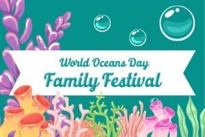 World Oceans Day Family Festival 2018