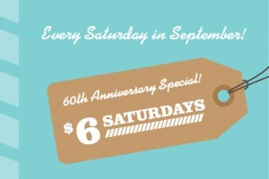 $6 Saturdays in September