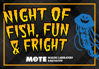 Night of Fish, Fun & Fright