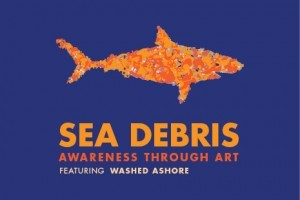 """Sea Debris: Awareness through Art"" Exhibit Opens"