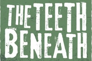 Mote Member-Only Sneak Peek: Teeth Beneath
